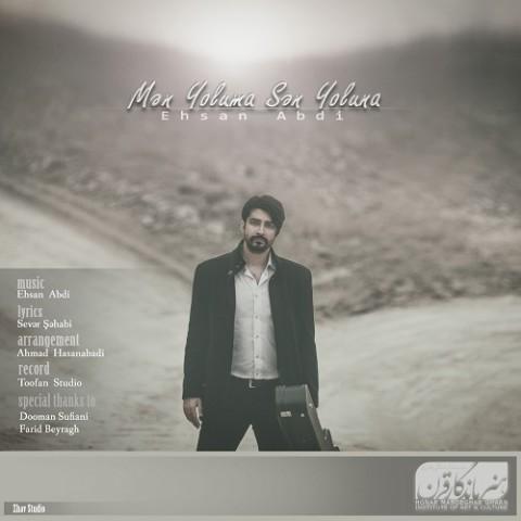 دانلود آهنگ جدید من یولوما سن یولونا احسان عبدی