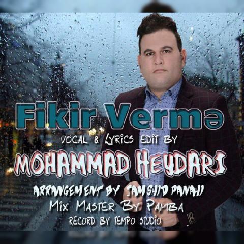 دانلود آهنگ جدید فیکیر ورمه محمد حیدری
