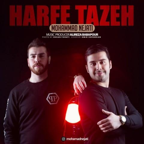 دانلود آهنگ جدید حرف تازه محمد نجاتی