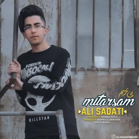 دانلود آهنگ جدید میترسم علی ساداتی