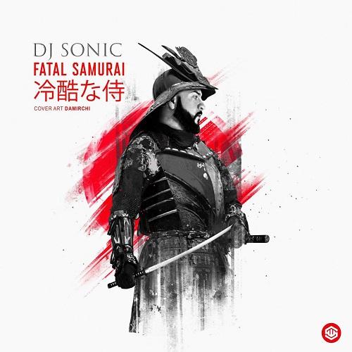 دانلود آهنگ جدید Fatal Samurai دی جی سونیک