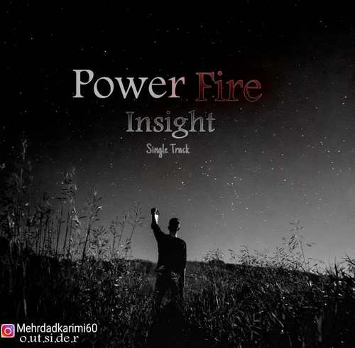 دانلود آهنگ جدید Insight Power Fire